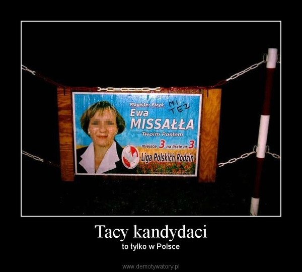 Tacy kandydaci – to tylko w Polsce