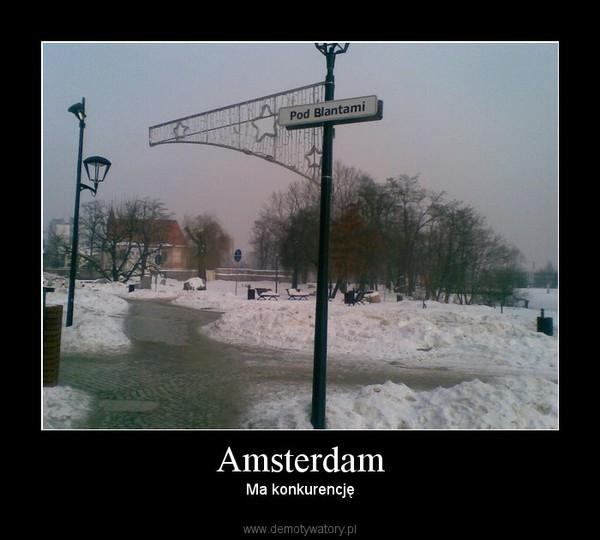Amsterdam – Ma konkurencję