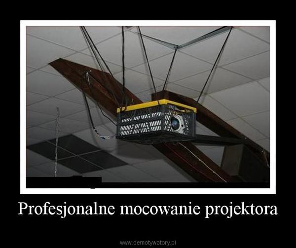 Profesjonalne mocowanie projektora –