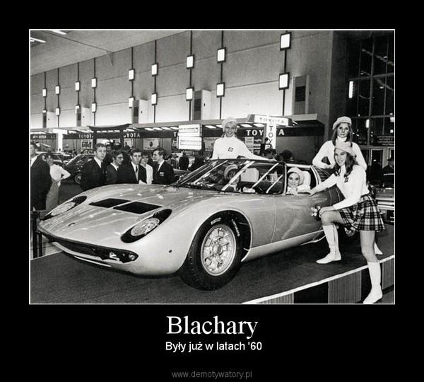 Blachary –  Były już w latach '60