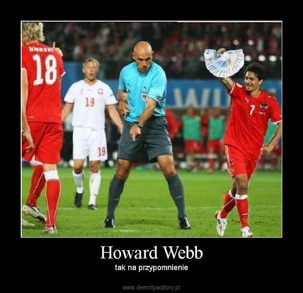 Howard Webb – tak na przypomnienie