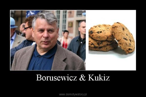 Borusewicz & Kukiz –
