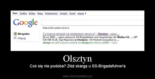 Olsztyn – Coś się nie podoba? Złóż skargę u SS-Brigadefuhrer'a
