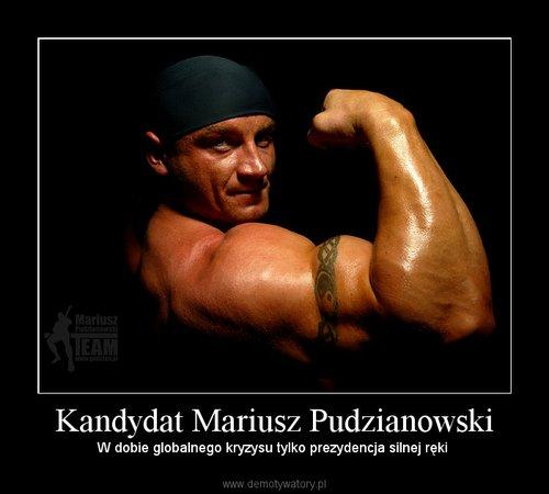 Kandydat Mariusz Pudzianowski