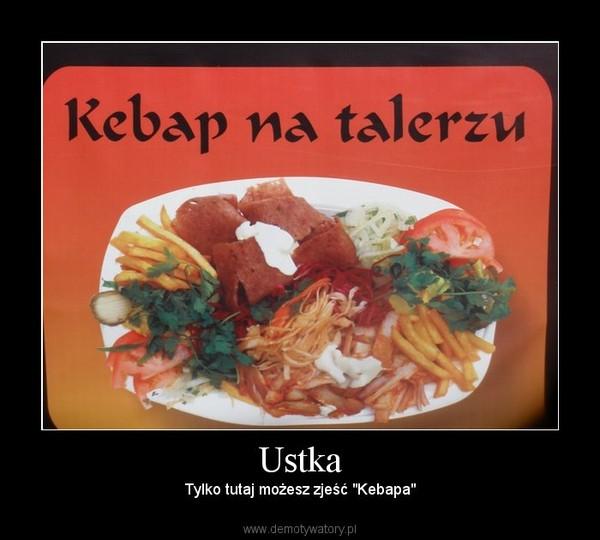 """Ustka – Tylko tutaj możesz zjeść """"Kebapa"""""""