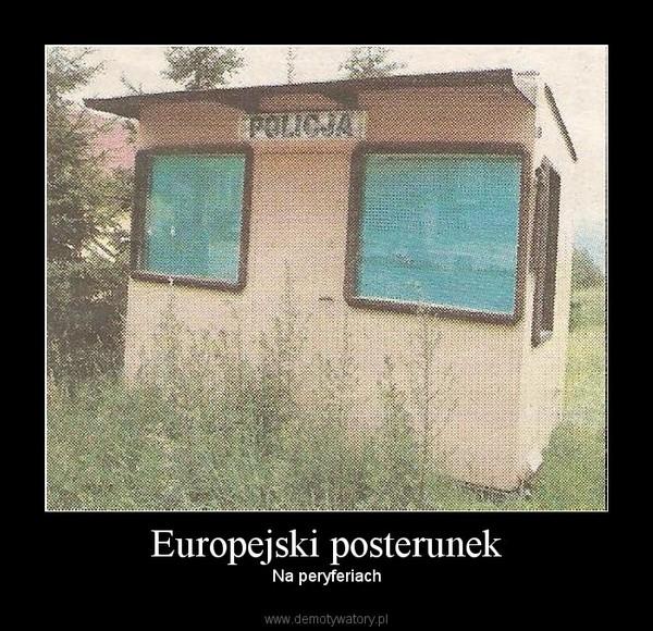 Europejski posterunek –  Na peryferiach