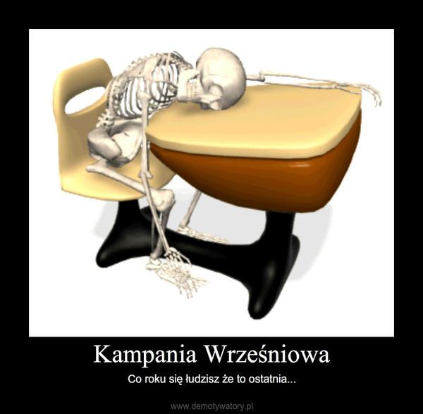 Kampania Wrześniowa – Co roku się łudzisz że to ostatnia...