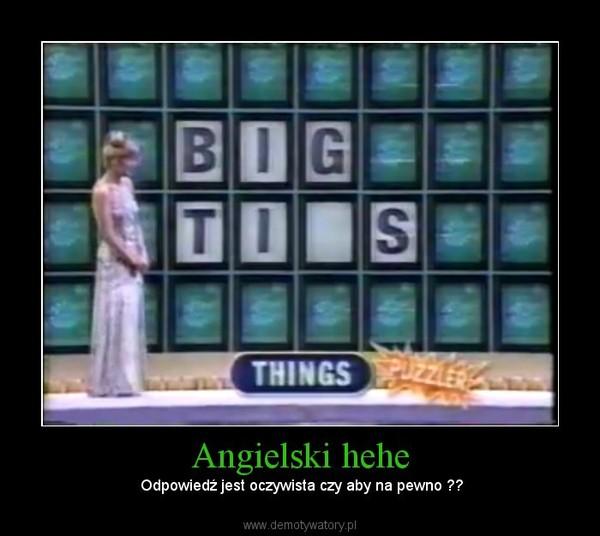 Angielski hehe –  Odpowiedź jest oczywista czy aby na pewno ??