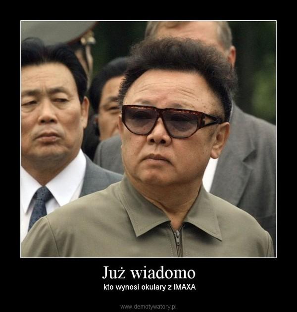 Już wiadomo – kto wynosi okulary z IMAXA
