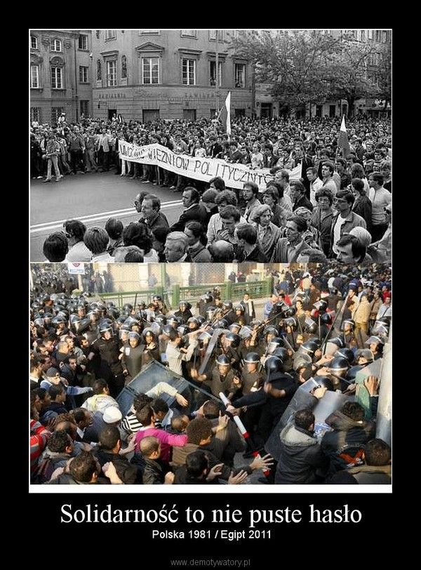 Solidarność to nie puste hasło – Polska 1981 / Egipt 2011