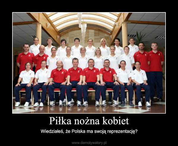 Piłka nożna kobiet – Wiedziałeś, że Polska ma swoją reprezentację?