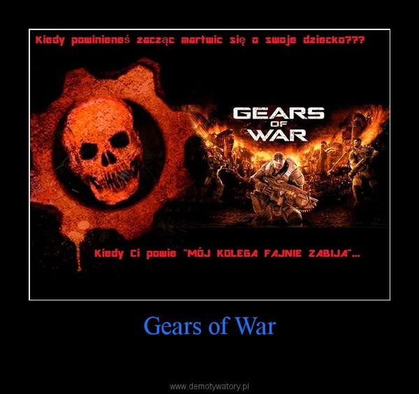 Gears of War –