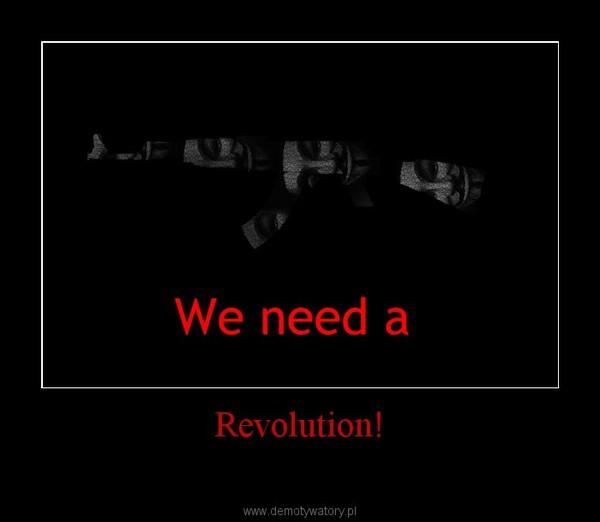 Revolution! –