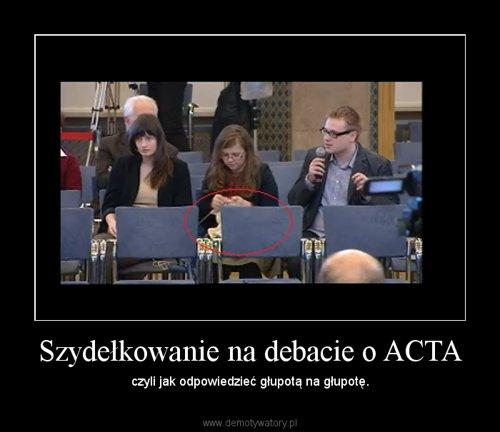 Szydełkowanie na debacie o ACTA
