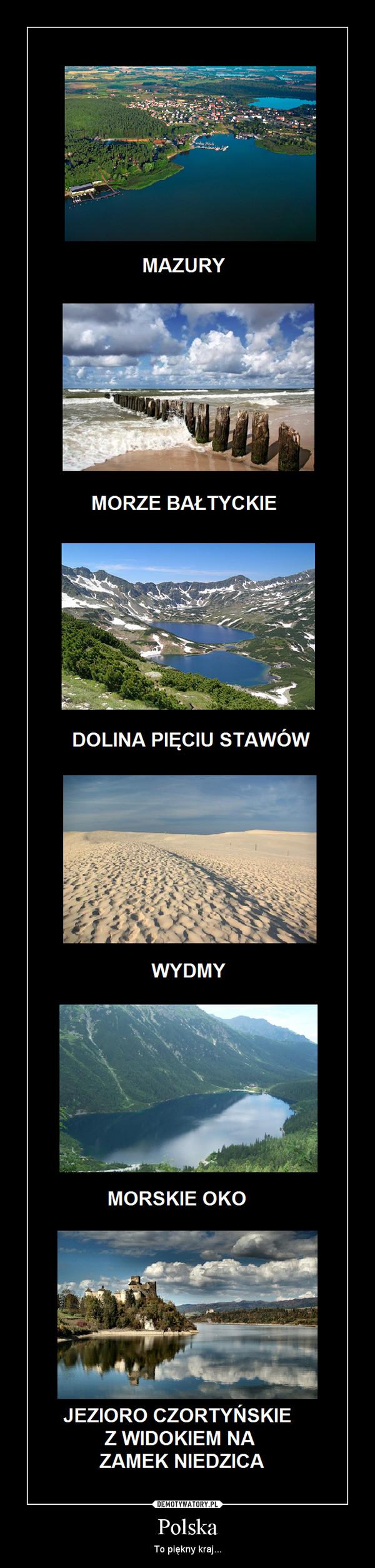 Polska – To piękny kraj...