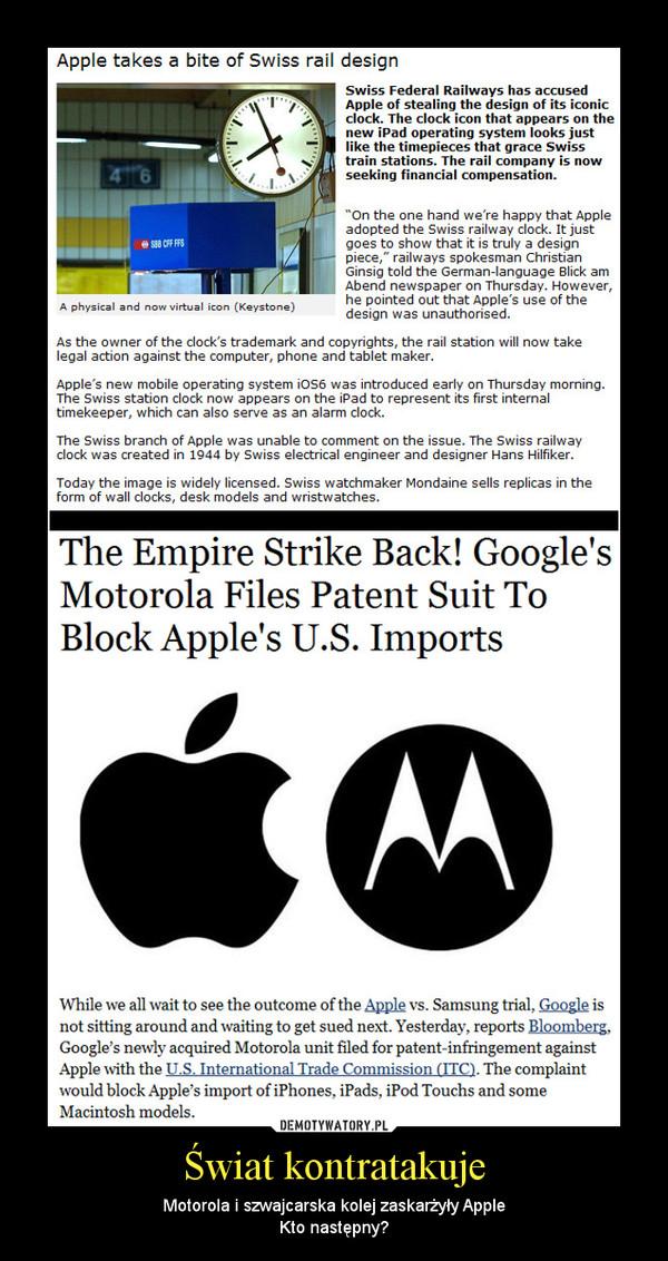 Świat kontratakuje – Motorola i szwajcarska kolej zaskarżyły AppleKto następny?