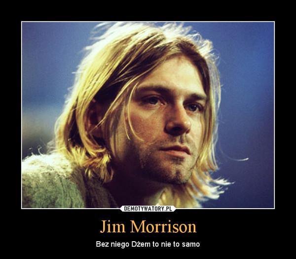 Jim Morrison – Bez niego Dżem to nie to samo