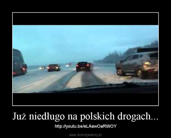 Już niedługo na polskich drogach... – http://youtu.be/eLAawOaRWOY