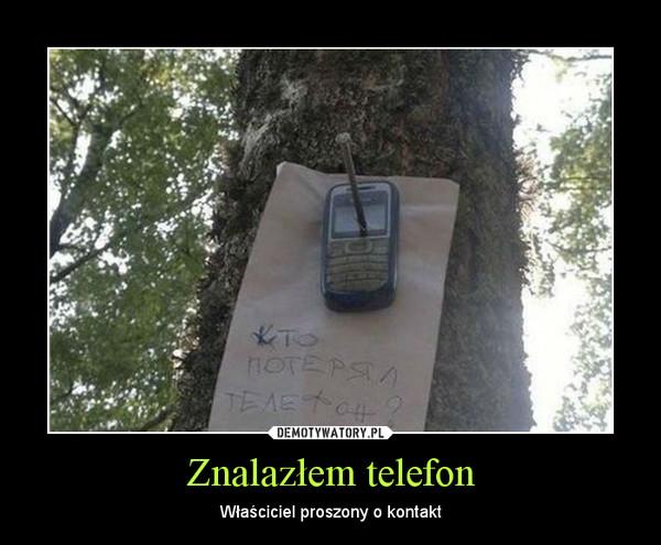 Znalazłem telefon – Właściciel proszony o kontakt