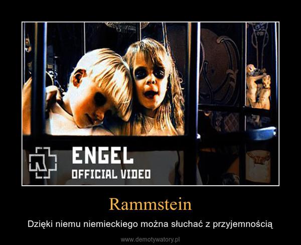 Rammstein – Dzięki niemu niemieckiego można słuchać z przyjemnością