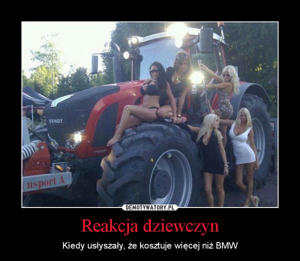 Reakcja dziewczyn – Kiedy usłyszały, że kosztuje więcej niż BMW