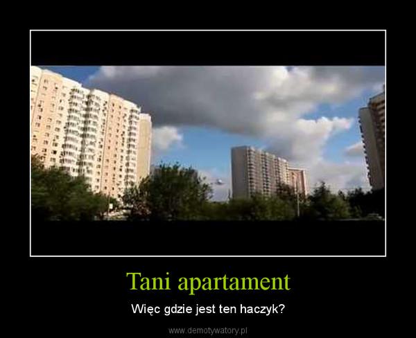 Tani apartament – Więc gdzie jest ten haczyk?