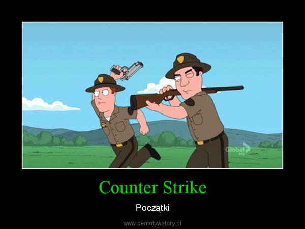 Counter Strike – Początki