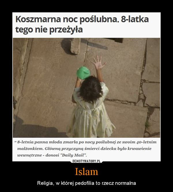 Islam – Religia, w której pedofilia to rzecz normalna