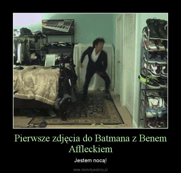 Pierwsze zdjęcia do Batmana z Benem Affleckiem – Jestem nocą!