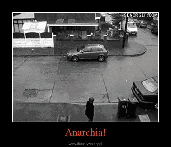 Anarchia! –
