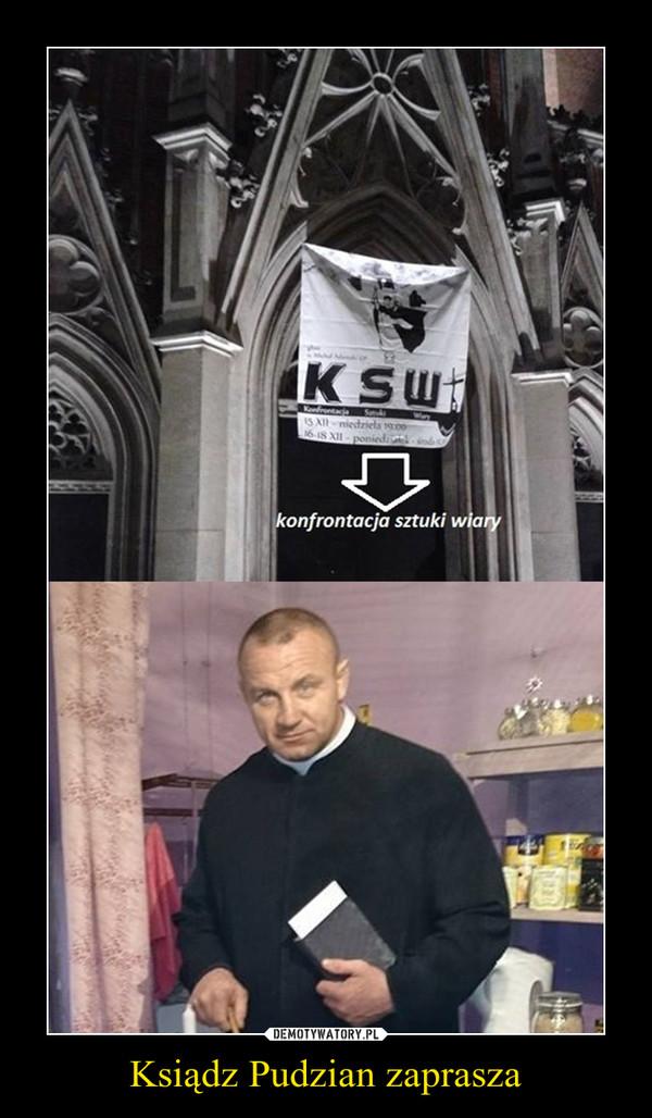 Ksiądz Pudzian zaprasza –