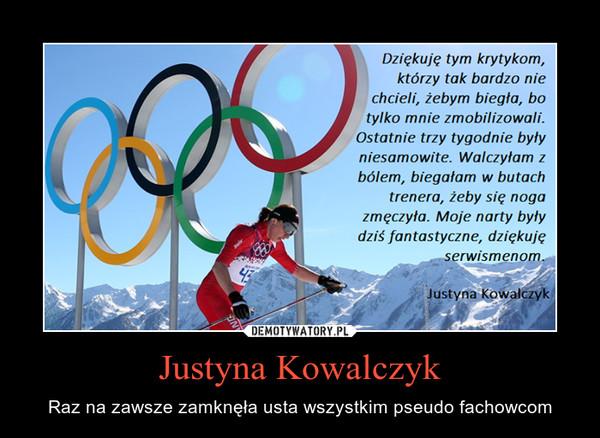 Justyna Kowalczyk – Raz na zawsze zamknęła usta wszystkim pseudo fachowcom