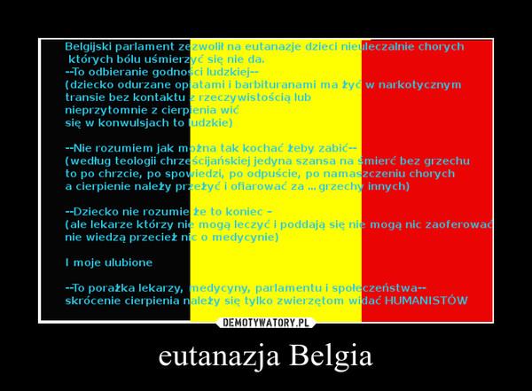 eutanazja Belgia –
