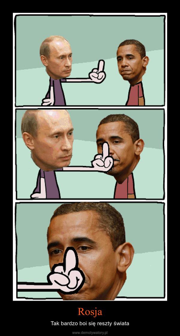 Rosja – Tak bardzo boi się reszty świata