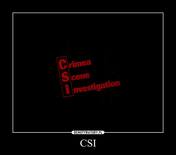 CSI –