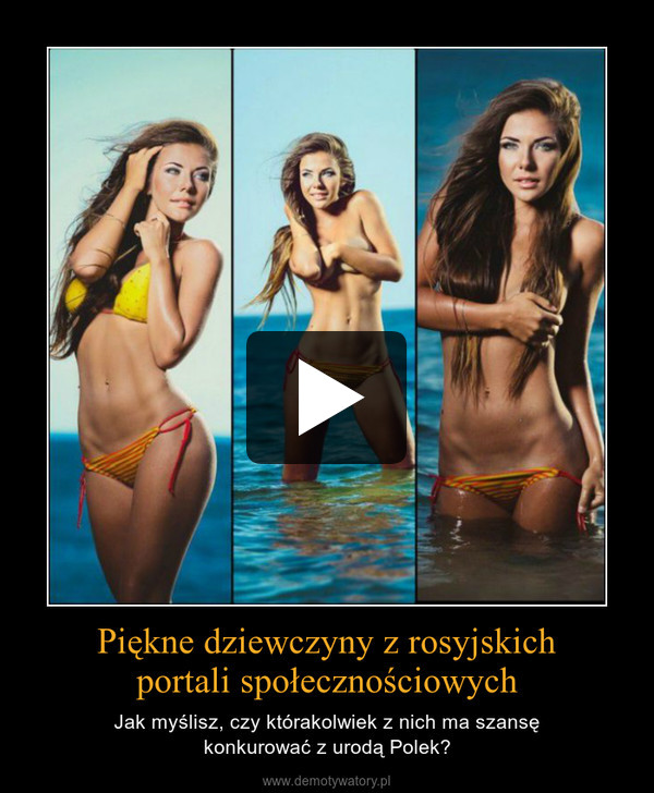 Piękne dziewczyny z rosyjskichportali społecznościowych – Jak myślisz, czy którakolwiek z nich ma szansękonkurować z urodą Polek?