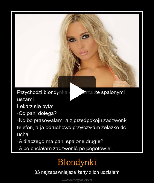 Blondynki – 33 najzabawniejsze żarty z ich udziałem