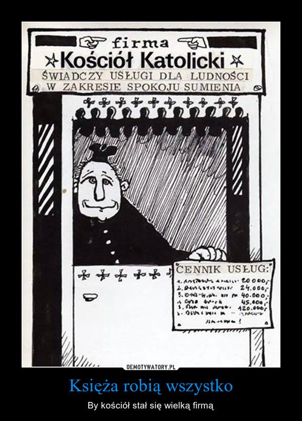 Znalezione obrazy dla zapytania demotywatory o księżach