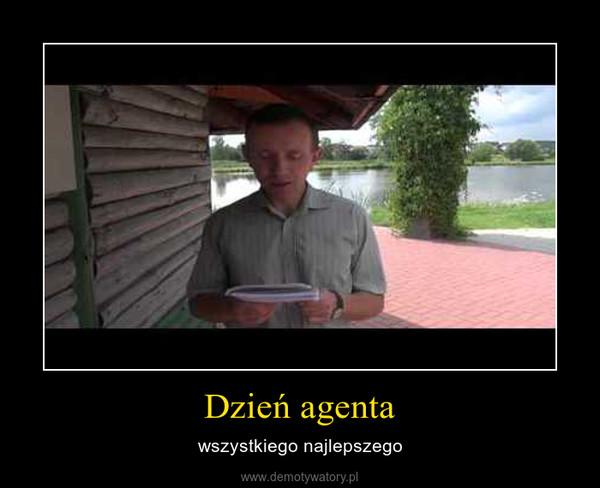 Dzień agenta – wszystkiego najlepszego