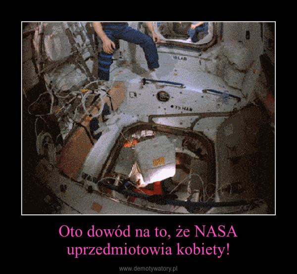 Oto dowód na to, że NASA uprzedmiotowia kobiety! –