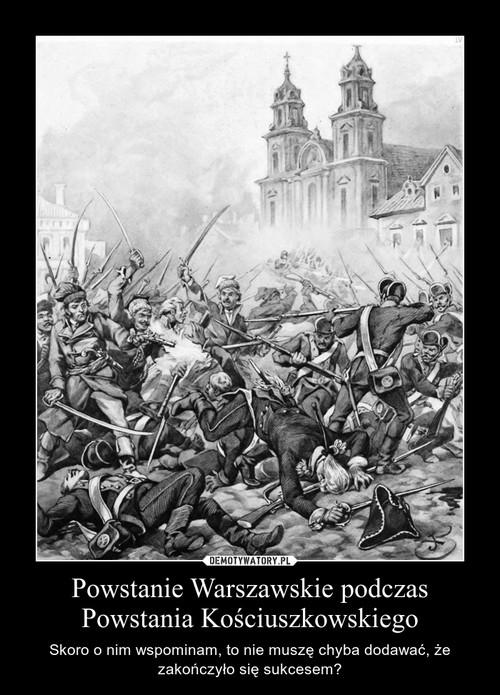Powstanie Warszawskie podczas Powstania Kościuszkowskiego