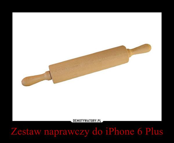 Zestaw naprawczy do iPhone 6 Plus –