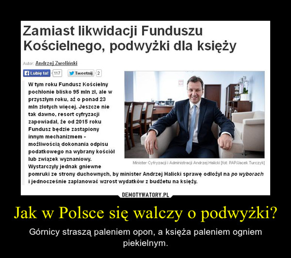Jak w Polsce się walczy o podwyżki? – Górnicy straszą paleniem opon, a księża paleniem ogniem piekielnym.