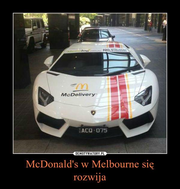 McDonald's w Melbourne się rozwija –