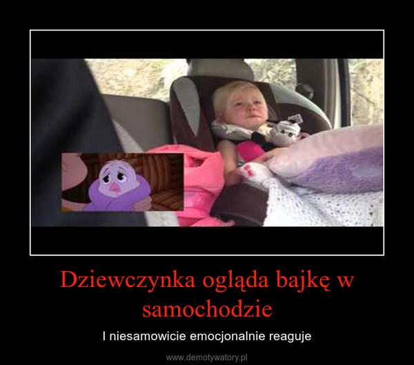 Dziewczynka ogląda bajkę w samochodzie – I niesamowicie emocjonalnie reaguje