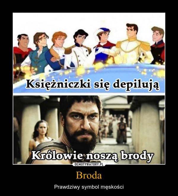 Broda – Prawdziwy symbol męskości