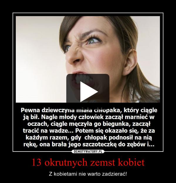 13 okrutnych zemst kobiet
