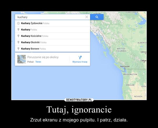 Tutaj, ignorancie – Zrzut ekranu z mojego pulpitu. I patrz, działa.