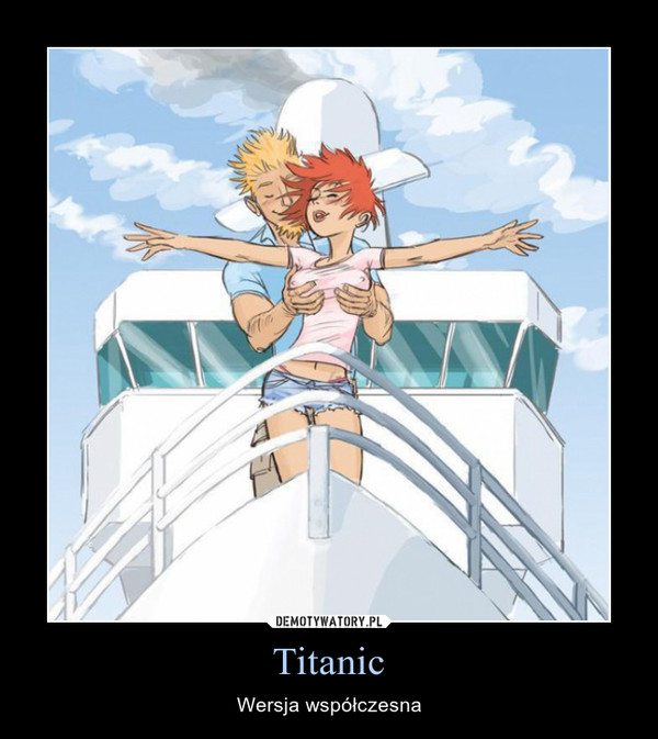 Titanic – Wersja współczesna