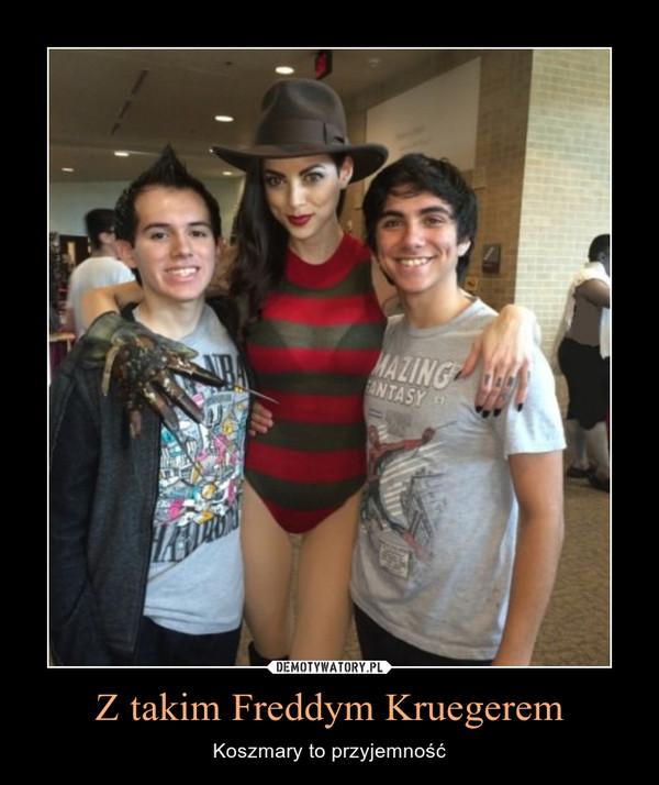 Z takim Freddym Kruegerem – Koszmary to przyjemność